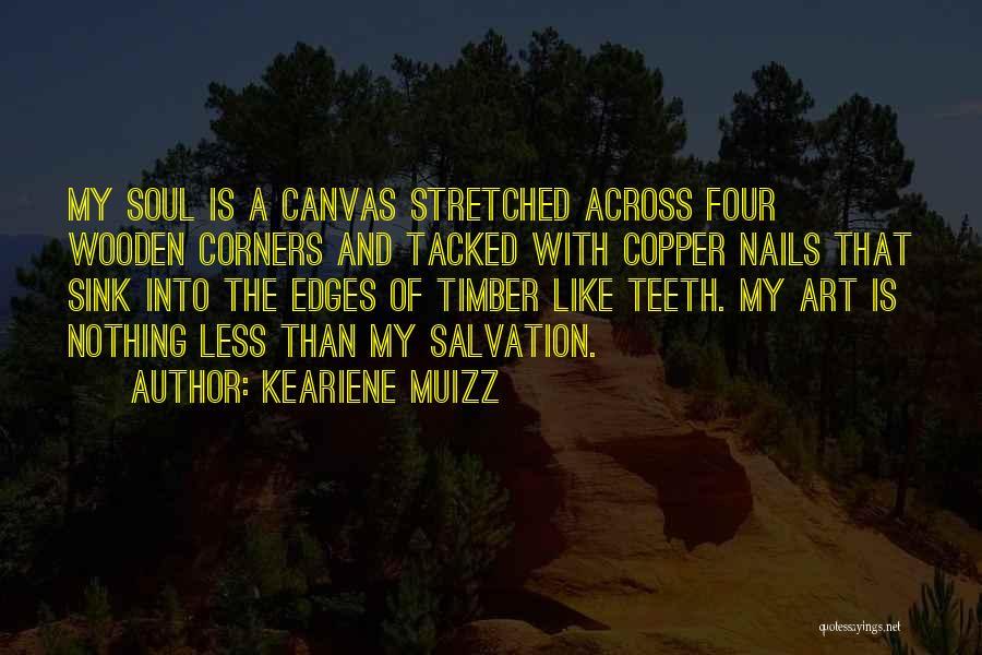 Keariene Muizz Quotes 1539746