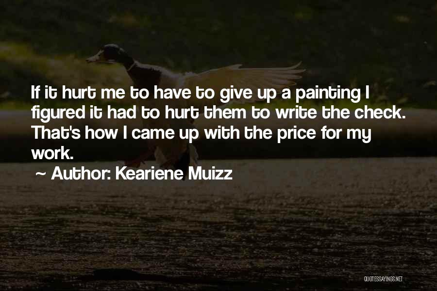 Keariene Muizz Quotes 2150521
