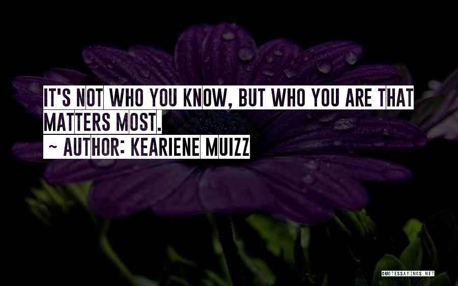 Keariene Muizz Quotes 260229
