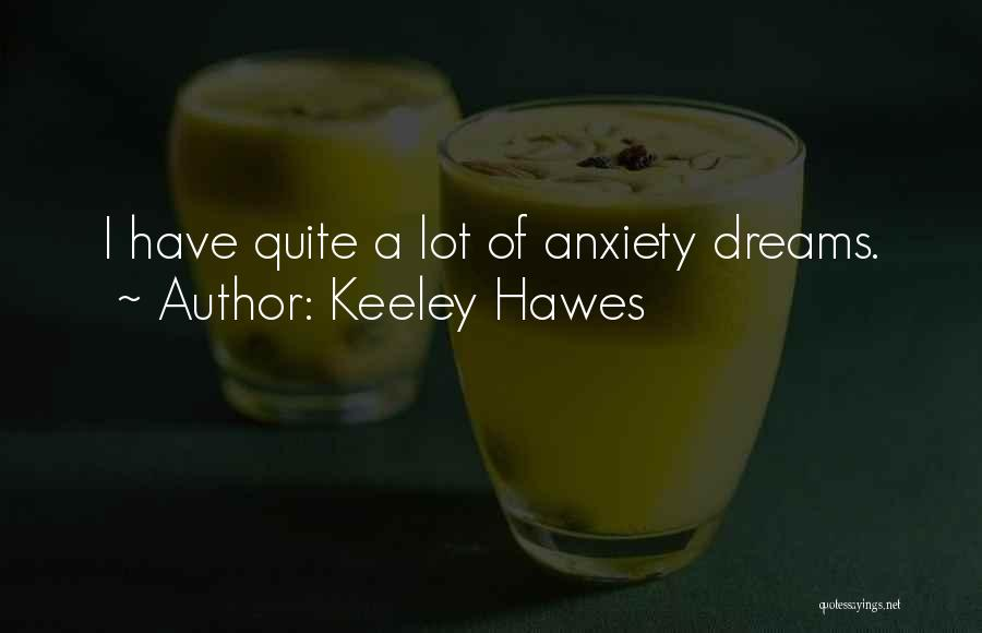 Keeley Hawes Quotes 1006921