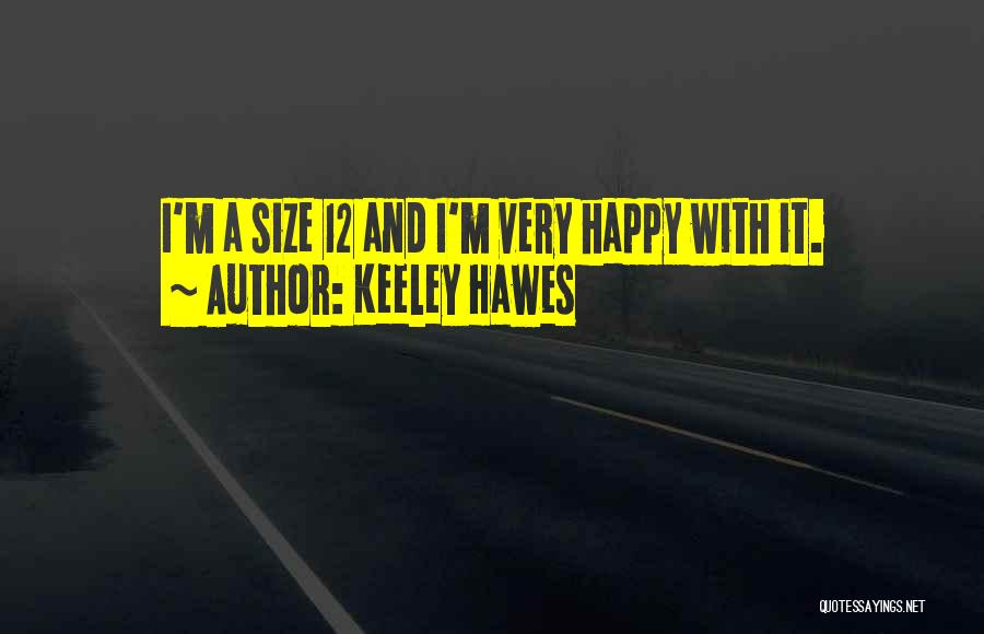 Keeley Hawes Quotes 1283984