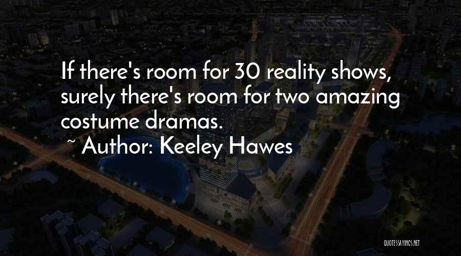Keeley Hawes Quotes 1329025