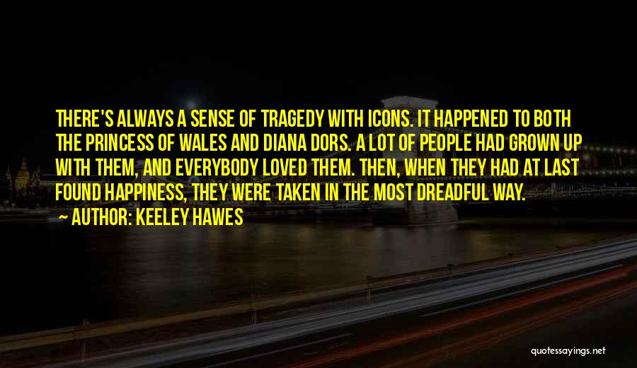 Keeley Hawes Quotes 1526542