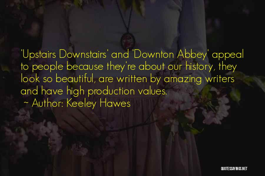Keeley Hawes Quotes 1587186