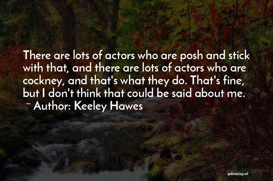 Keeley Hawes Quotes 1957975