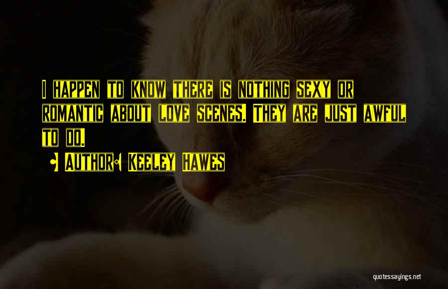 Keeley Hawes Quotes 2027082