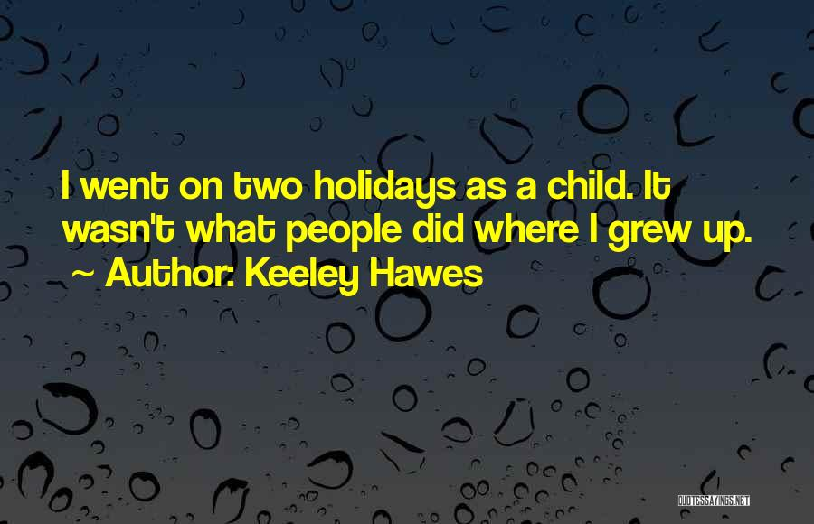 Keeley Hawes Quotes 260808