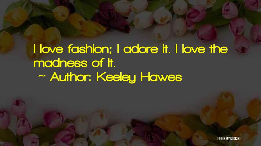 Keeley Hawes Quotes 323326