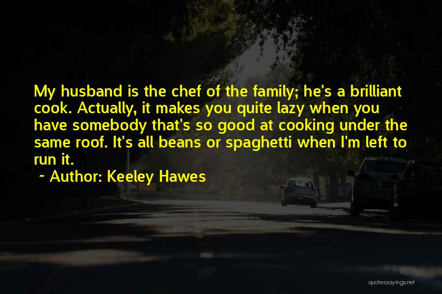 Keeley Hawes Quotes 476014
