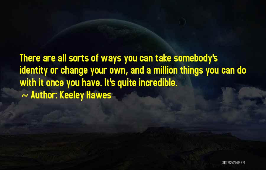 Keeley Hawes Quotes 703448