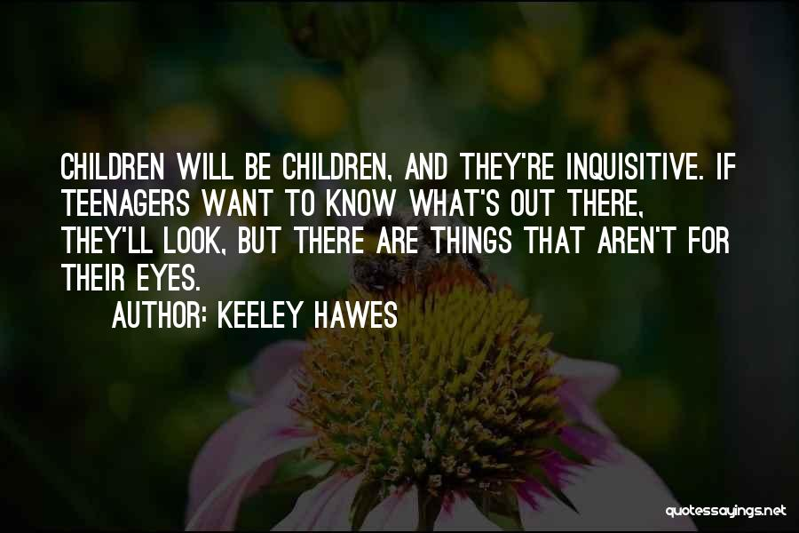 Keeley Hawes Quotes 717163