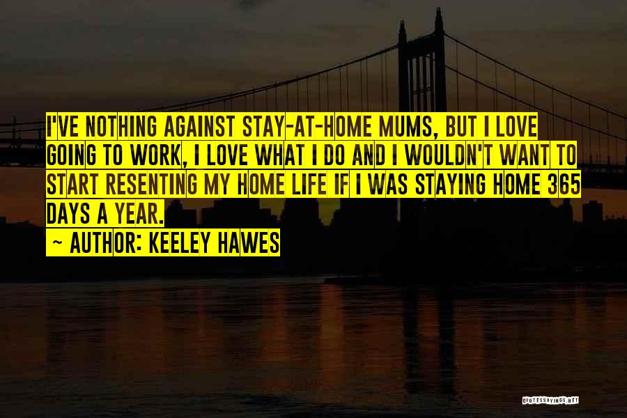 Keeley Hawes Quotes 772554