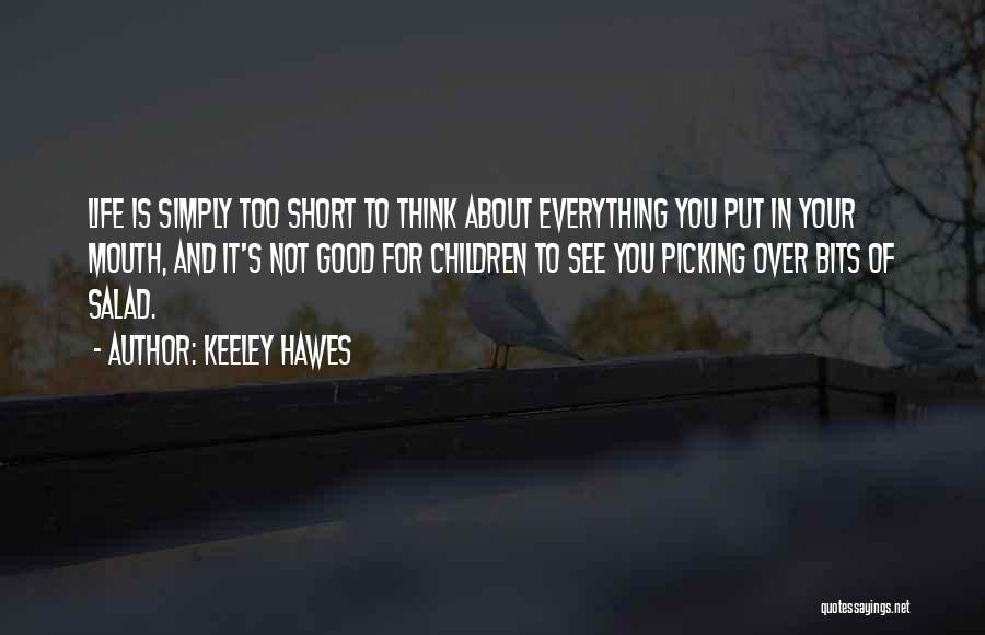 Keeley Hawes Quotes 783243