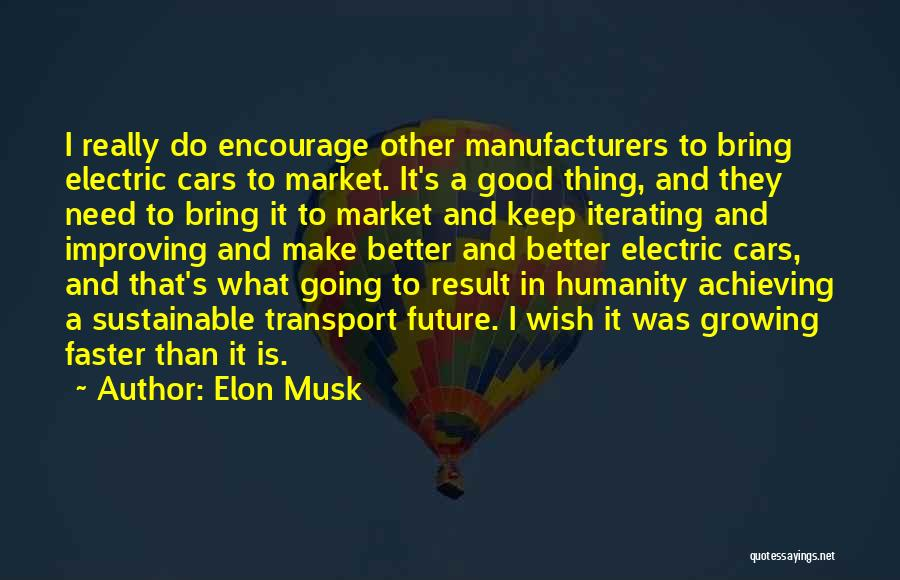 Keep Achieving Quotes By Elon Musk