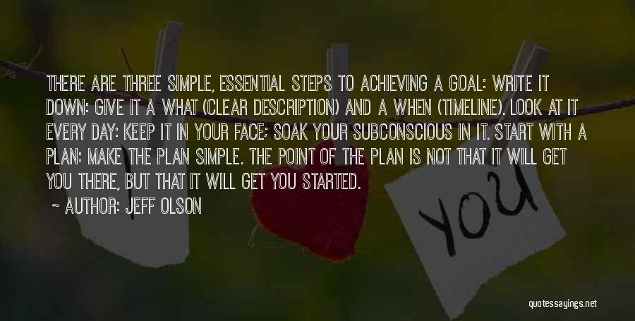 Keep Achieving Quotes By Jeff Olson