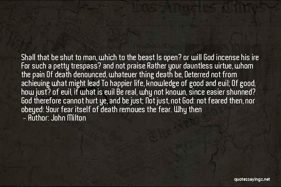 Keep Achieving Quotes By John Milton