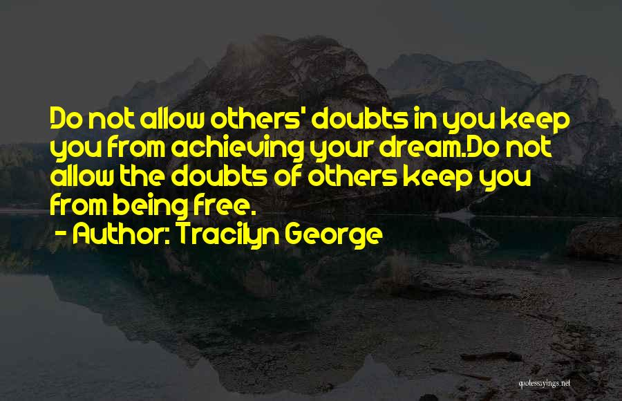 Keep Achieving Quotes By Tracilyn George