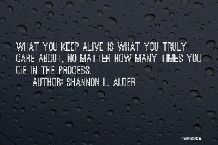 Keep Dreams Alive Quotes By Shannon L. Alder
