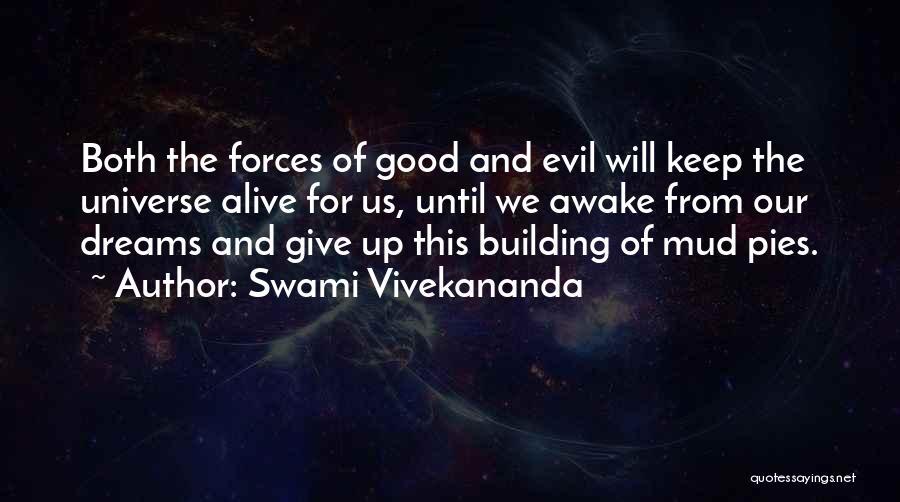 Keep Dreams Alive Quotes By Swami Vivekananda