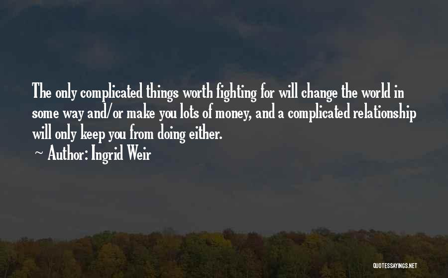 Top 2 Keep Fighting Relationship Quotes & Sayings