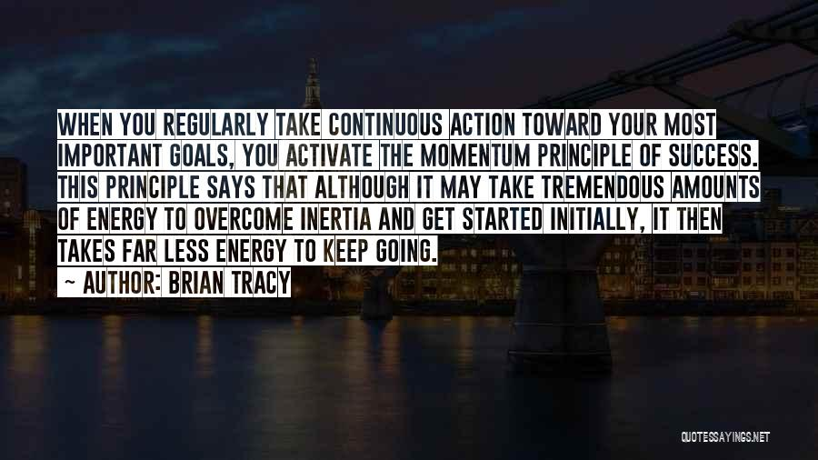 Keep Going Success Quotes By Brian Tracy