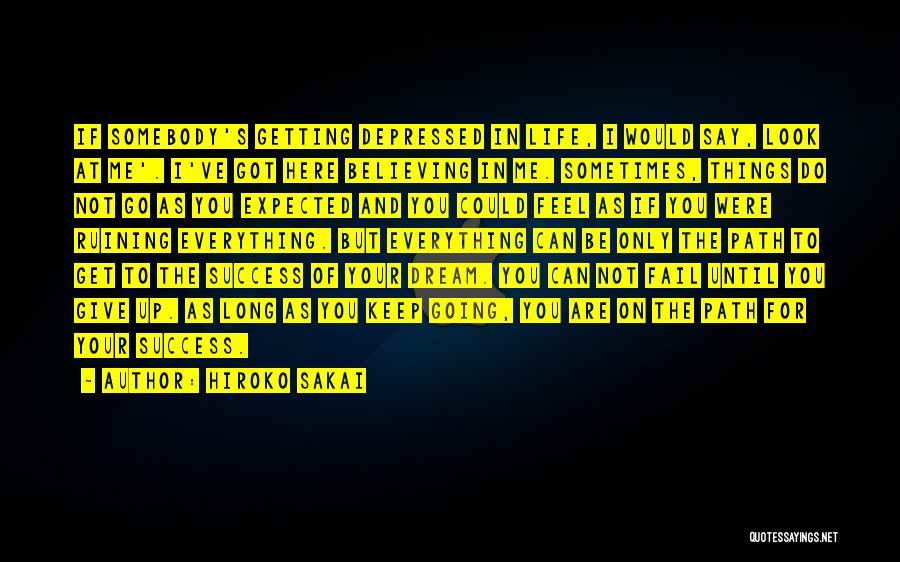 Keep Going Success Quotes By Hiroko Sakai