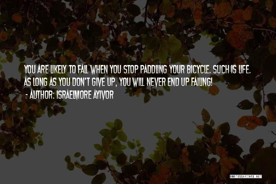 Keep Going Success Quotes By Israelmore Ayivor