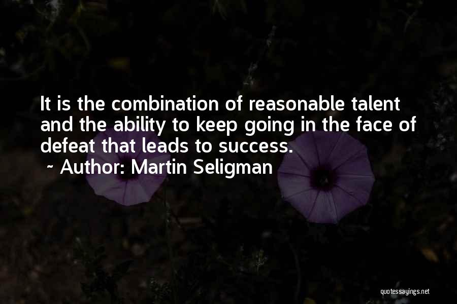 Keep Going Success Quotes By Martin Seligman