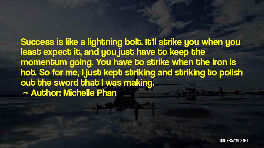 Keep Going Success Quotes By Michelle Phan