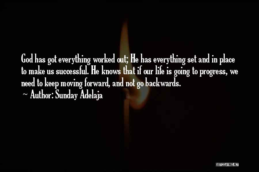 Keep Going Success Quotes By Sunday Adelaja