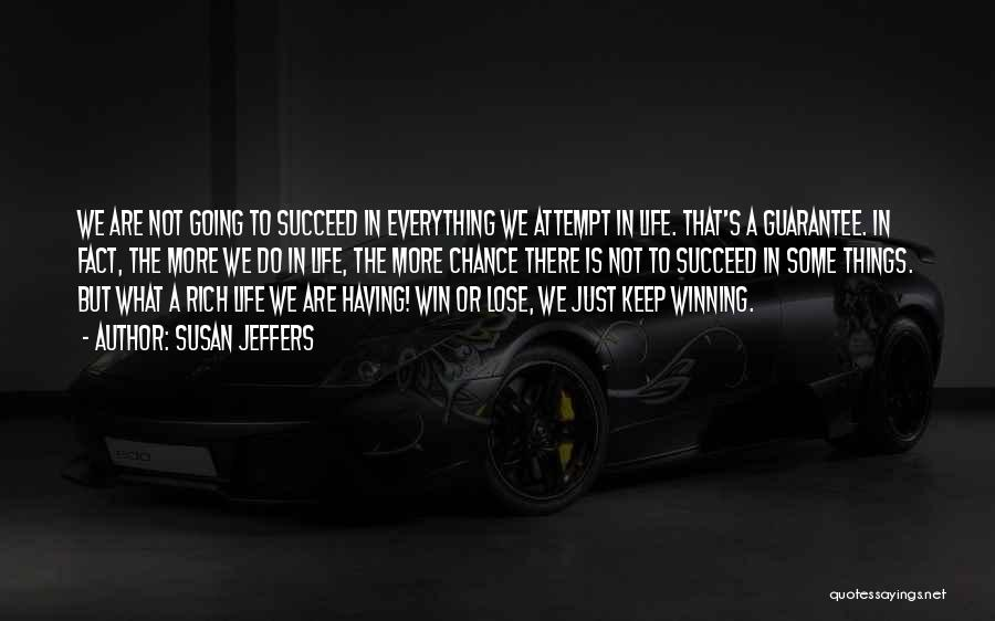 Keep Going Success Quotes By Susan Jeffers