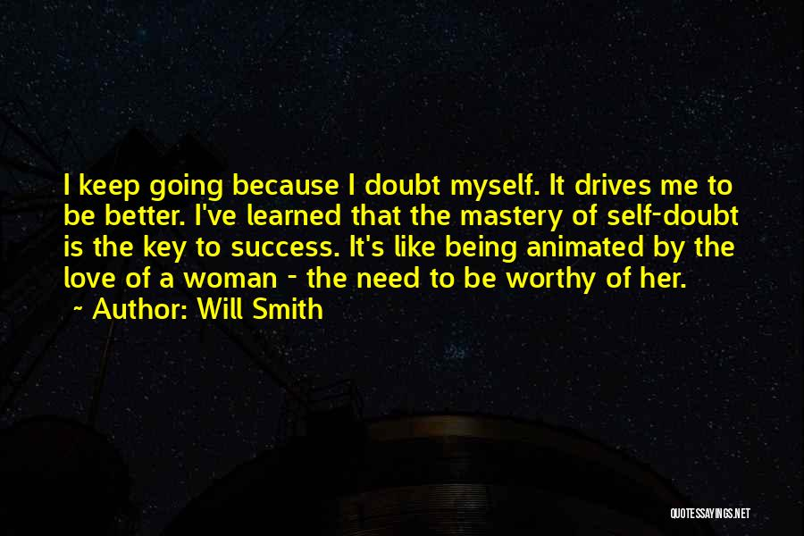 Keep Going Success Quotes By Will Smith