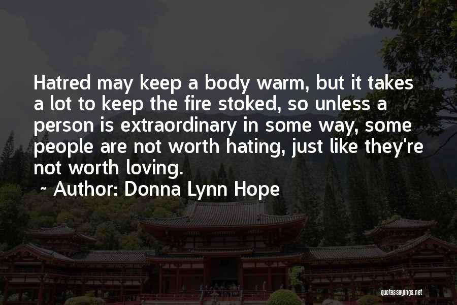 Keep Hating On Me Quotes By Donna Lynn Hope