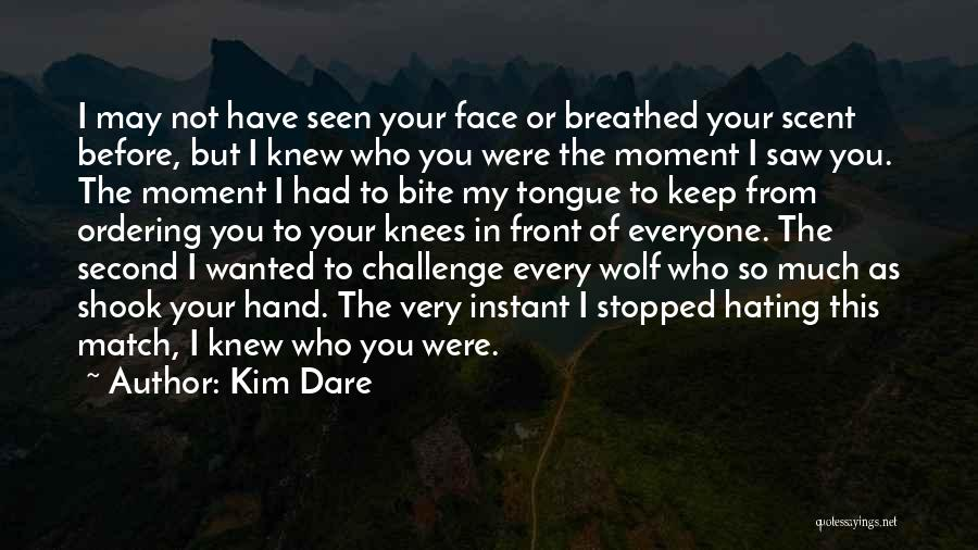 Keep Hating On Me Quotes By Kim Dare