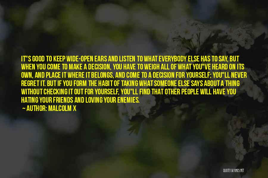 Keep Hating On Me Quotes By Malcolm X