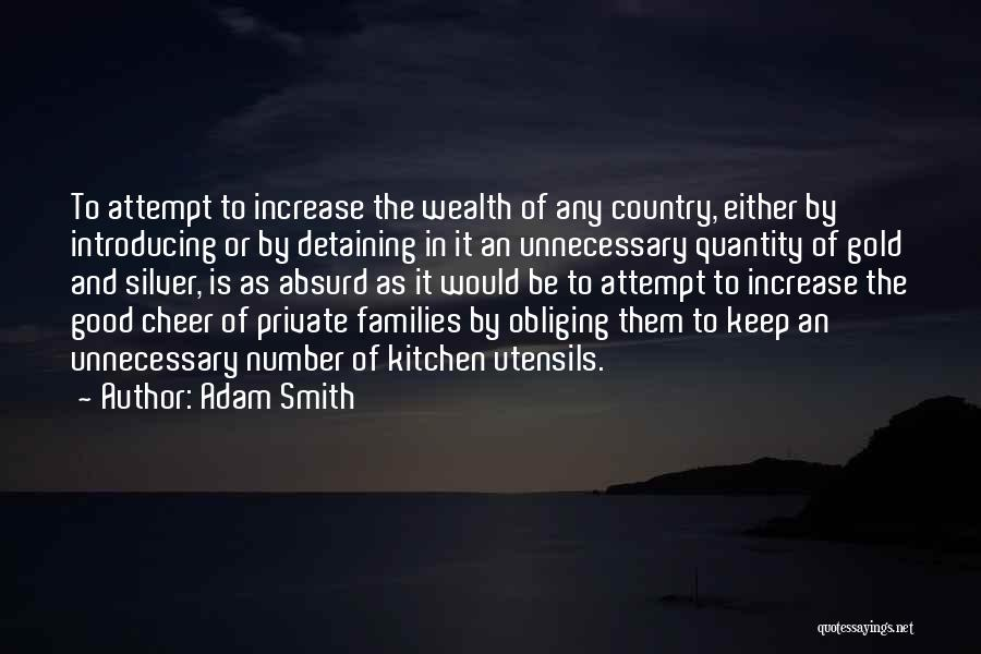 Keep It Private Quotes By Adam Smith