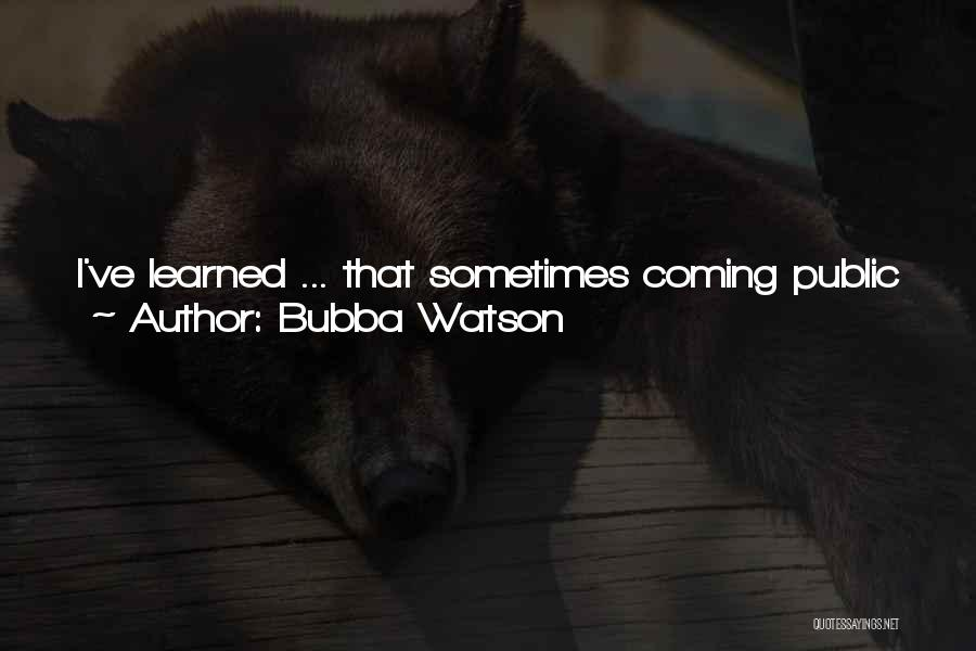 Keep It Private Quotes By Bubba Watson