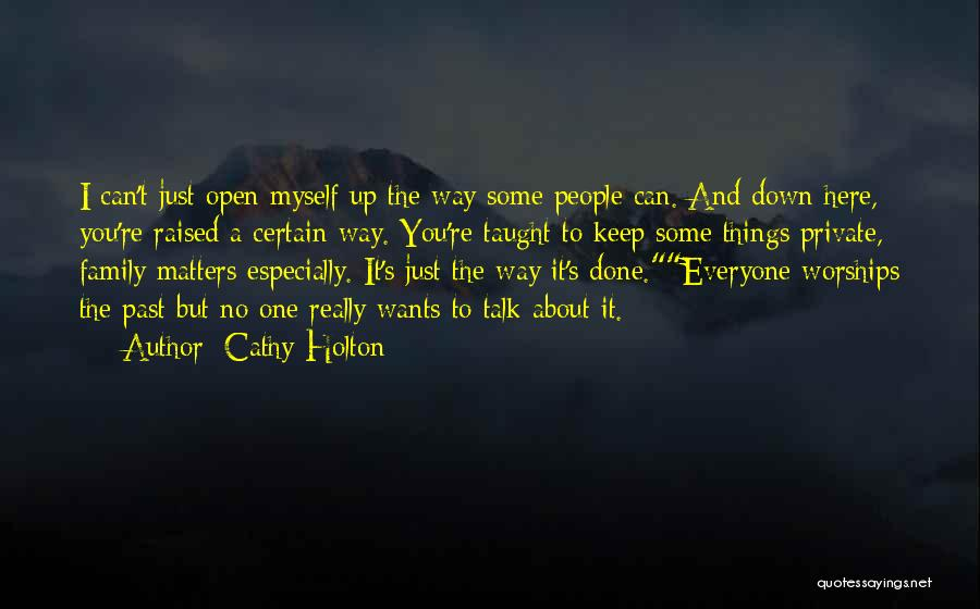 Keep It Private Quotes By Cathy Holton