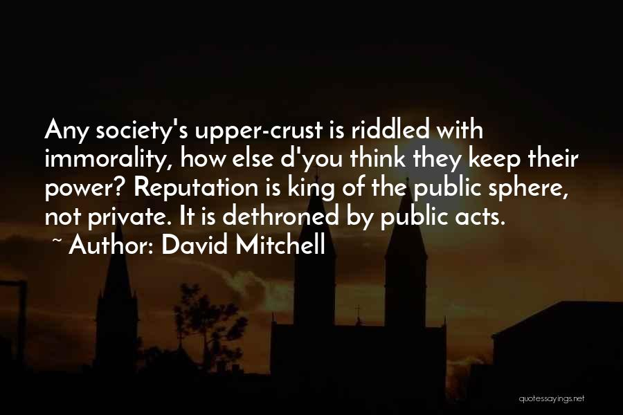 Keep It Private Quotes By David Mitchell