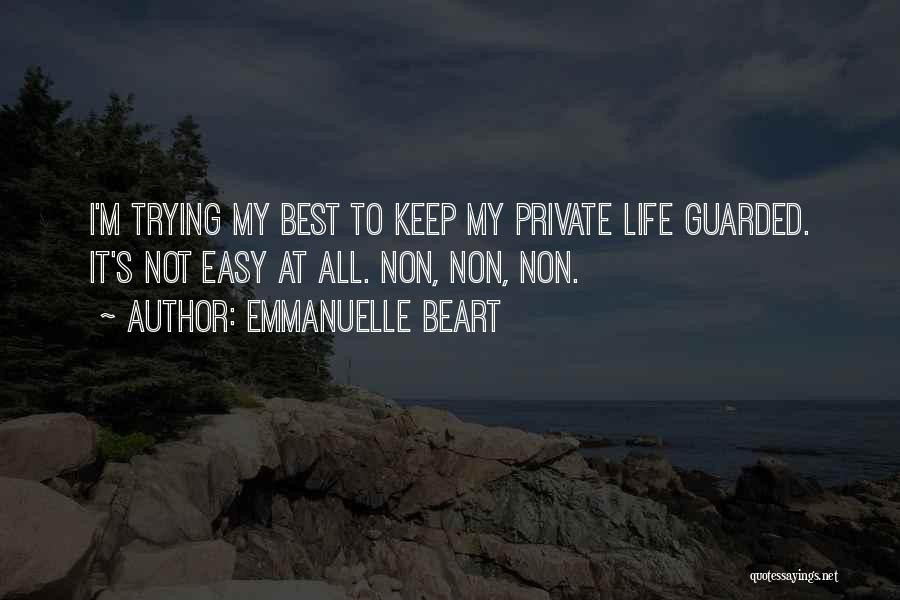 Keep It Private Quotes By Emmanuelle Beart