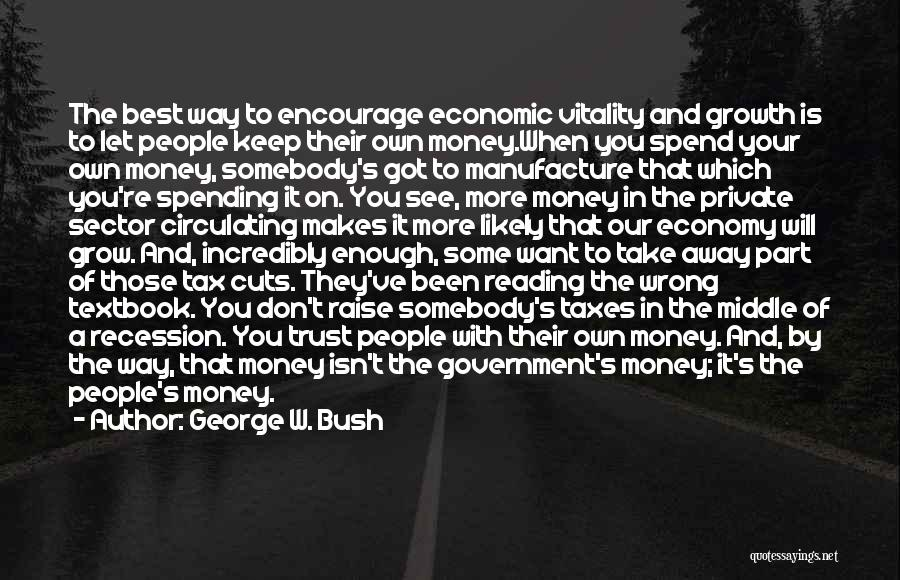 Keep It Private Quotes By George W. Bush