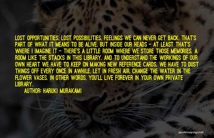 Keep It Private Quotes By Haruki Murakami