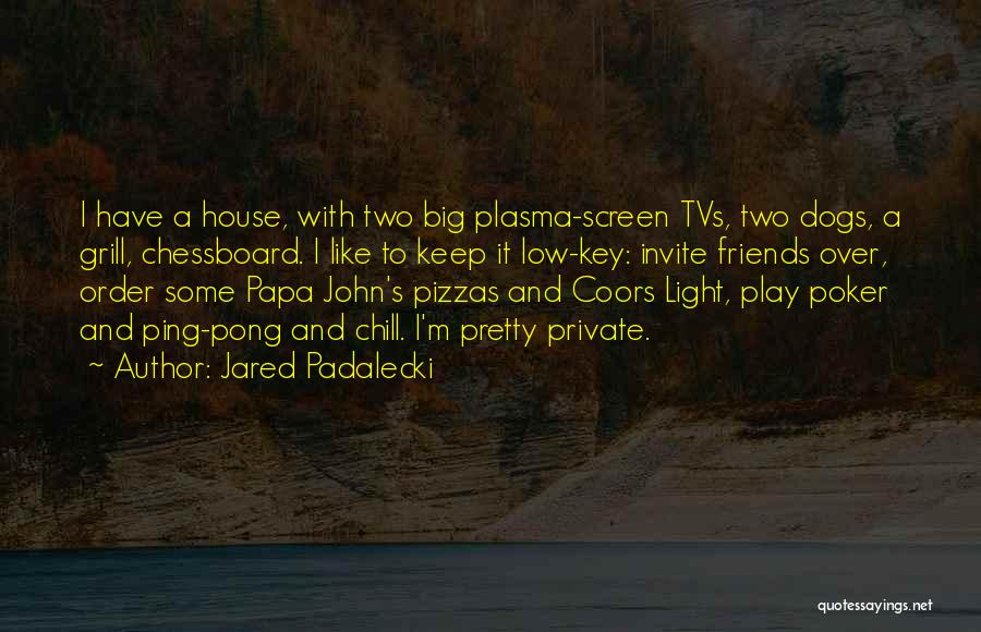 Keep It Private Quotes By Jared Padalecki