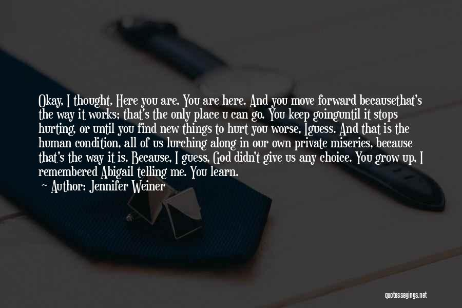 Keep It Private Quotes By Jennifer Weiner