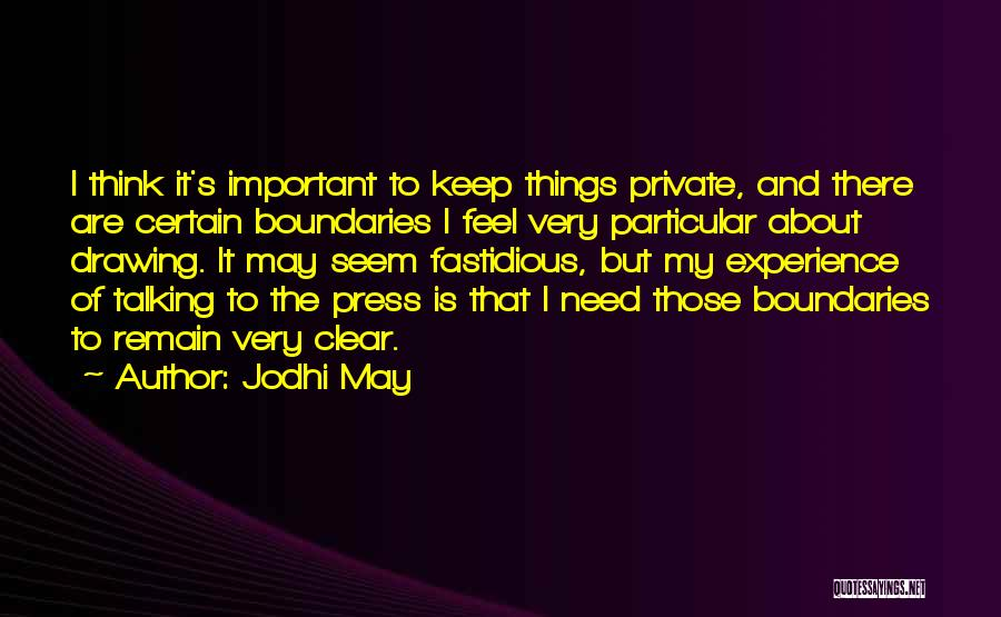 Keep It Private Quotes By Jodhi May