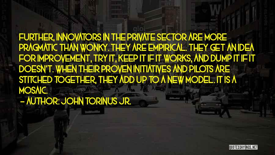 Keep It Private Quotes By John Torinus Jr.