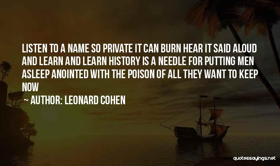 Keep It Private Quotes By Leonard Cohen