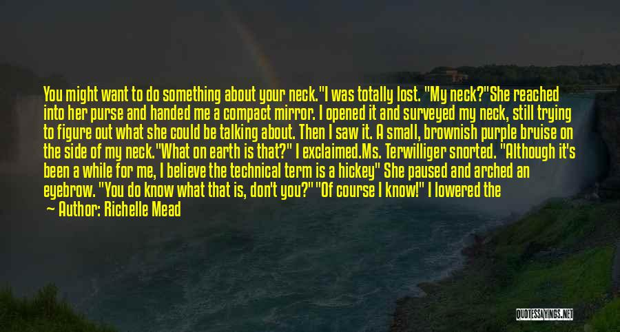 Keep It Private Quotes By Richelle Mead