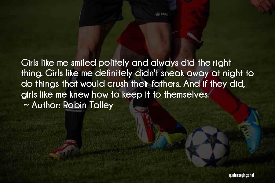 Keep It Private Quotes By Robin Talley