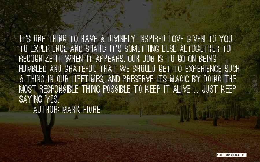Keep Marriage Alive Quotes By Mark Fiore